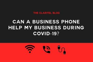 Can A Business Phone Help My Business During Covid-19?